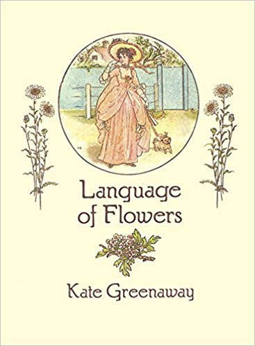 cover of Language of Flowers, a Victorian flower dictionary by Kate Greenaway