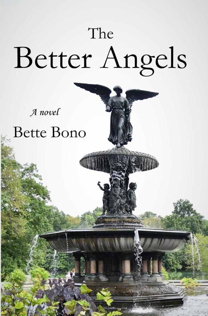 Cover of the novel The Better Angels by Bette Bono showing the Bethesda Fountain Angel.